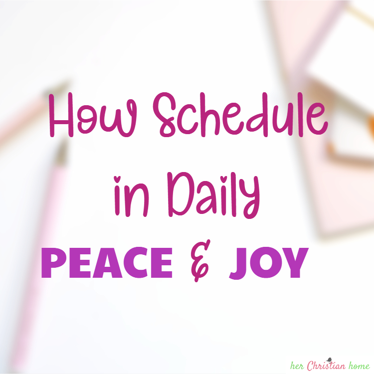 How to Schedule in Daily Peach and Joy