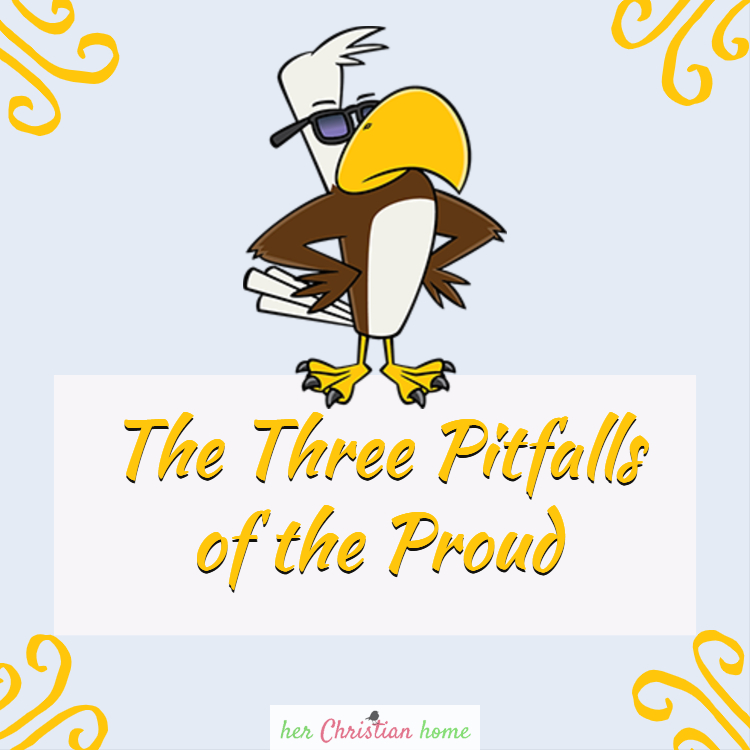Three Pitfalls of the Proud