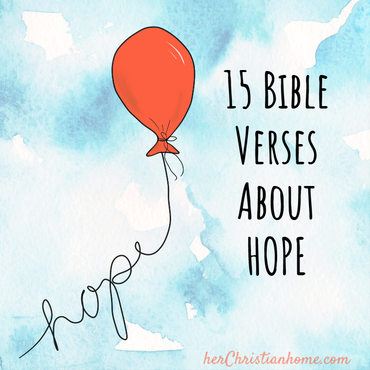 15 Bible Verses About Hope - KJV