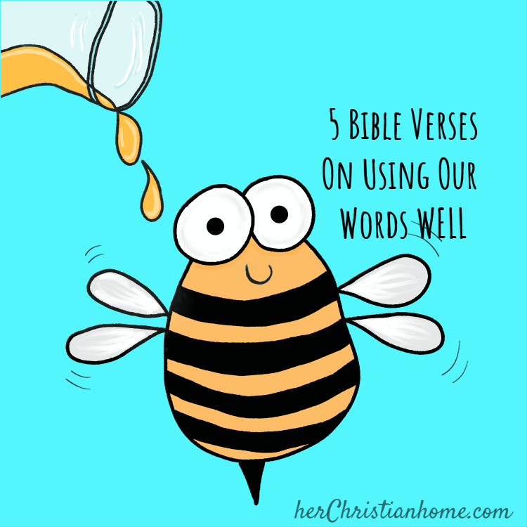 5 Bible Verses on Using our Words Well
