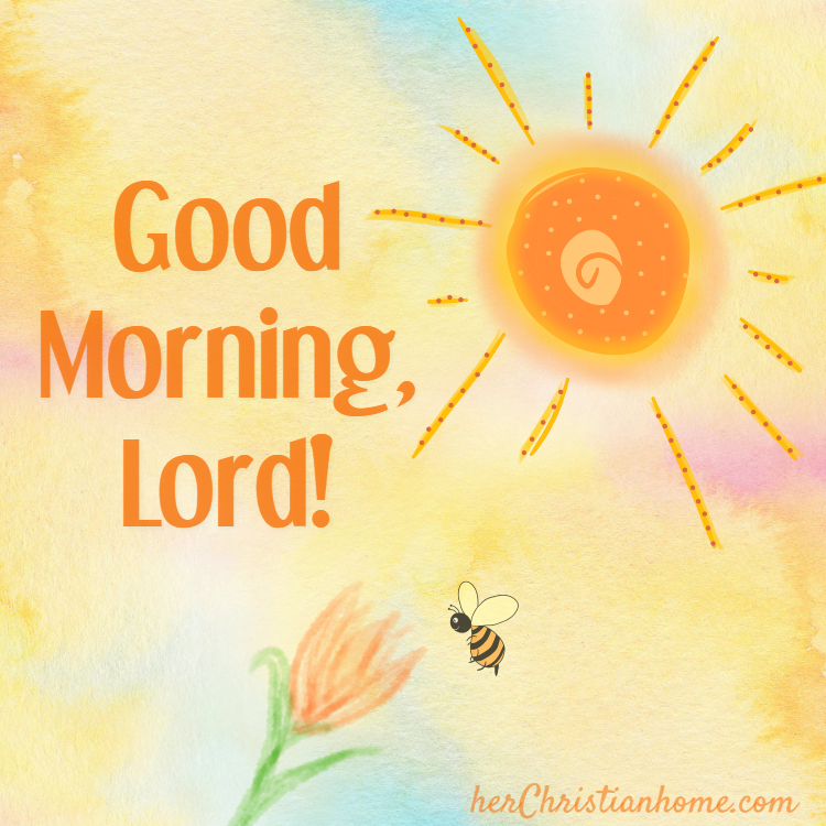 Good Morning, Lord (Devotional)