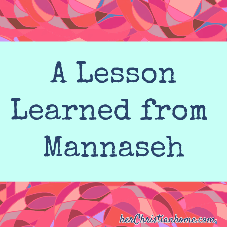 A lesson learned from Mannaseh - Blog title image