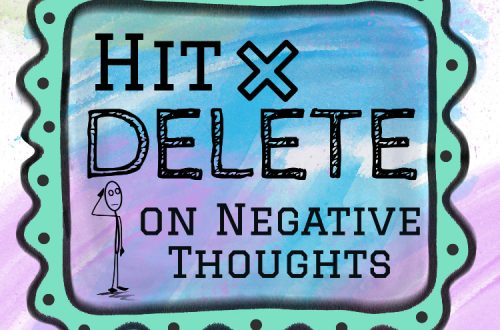 Hit Delete on Negative Thoughts - Image Title