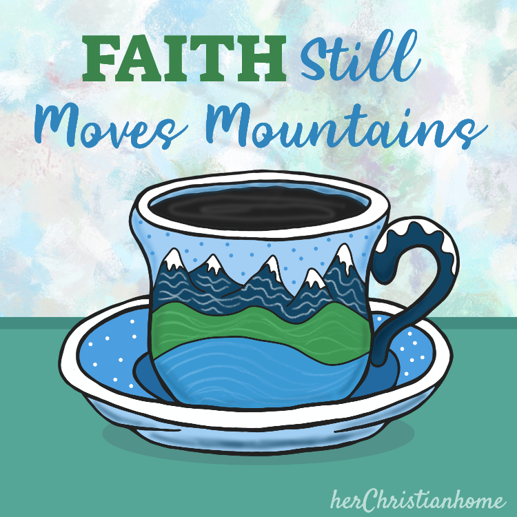Faith still moves mountains devotional