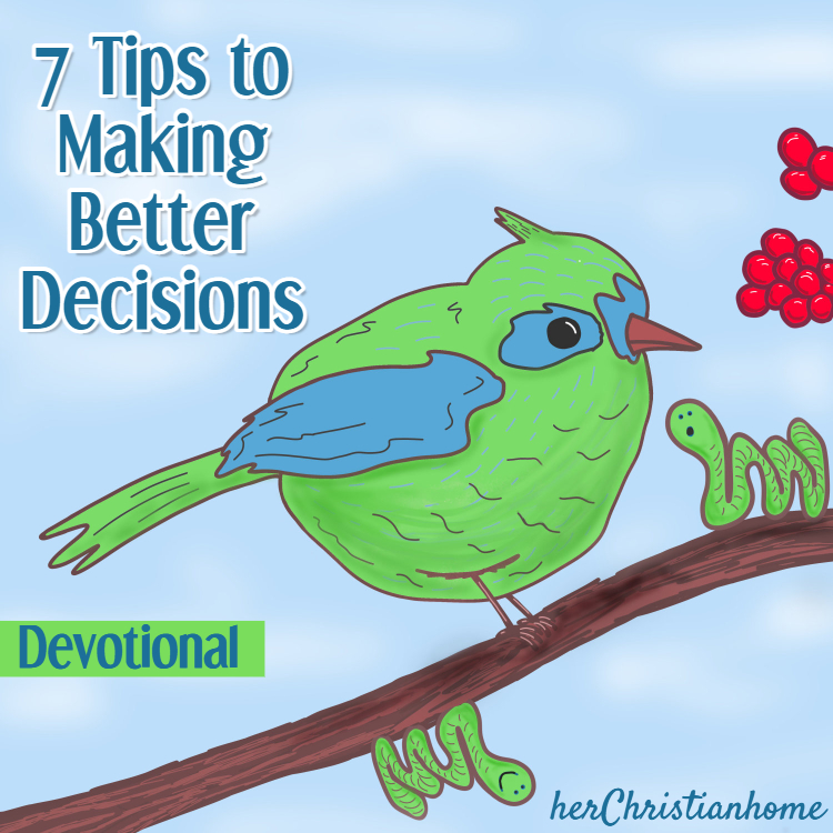 7 Tips on how to make better decisions
